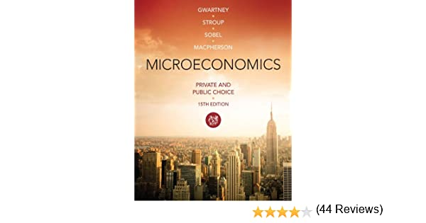 Amazon microeconomics private and public choice mindtap for amazon microeconomics private and public choice mindtap for economics ebook james d gwartney richard l stroup russell s sobel fandeluxe Image collections