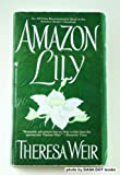 Amazon Lily, Theresa Weir, 0553564633