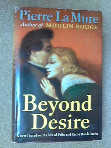Beyond Desire by Pierre La Mure