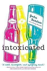 Intoxicated: A Novel