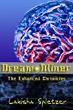Dream Miner (The Enhanced Chronicles Book 1)