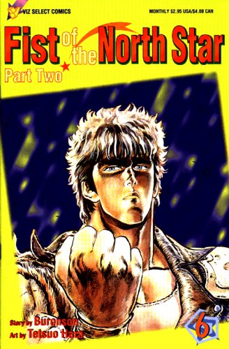 Fist of the North Star Part Two #6 (Fist Of The Northstar Manga)
