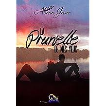 La Prunelle de mes Yeux (French Edition)