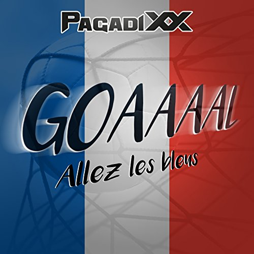 goaaaal allez les bleus by pagadixx on amazon music. Black Bedroom Furniture Sets. Home Design Ideas