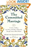 The Committed Marriage: A Guide to Fi...