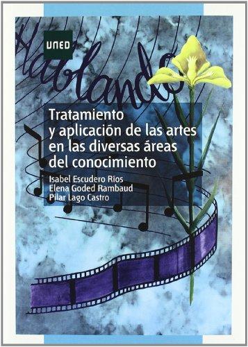 Descargar Libro Tratamiento Y Aplicación De Las Artes En Las Diversas Áreas Del Conocimiento Isabel Escudero RÍos