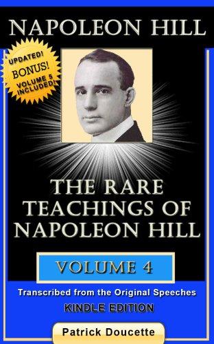 NAPOLEON HILL: The Rare Teachings of Napoleon Hill - Volume 4