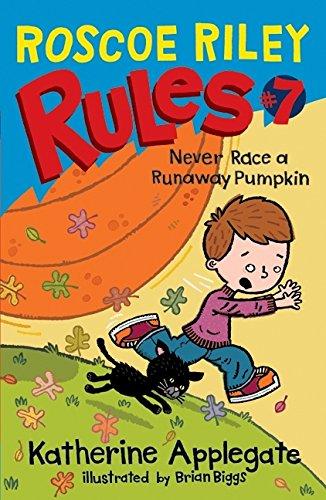 Roscoe Riley Rules #7: Never Race a Runaway
