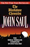 img - for The Blackstone Chronicles: The Serial Thriller Complete in One Volume book / textbook / text book