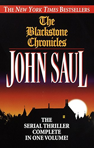 - The Blackstone Chronicles: The Serial Thriller Complete in One Volume