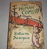 The Human Comedy, William Saroyan, 0151422990