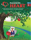 Manners of the Heart First Grade, Jill Rigby Garner, 1930236069