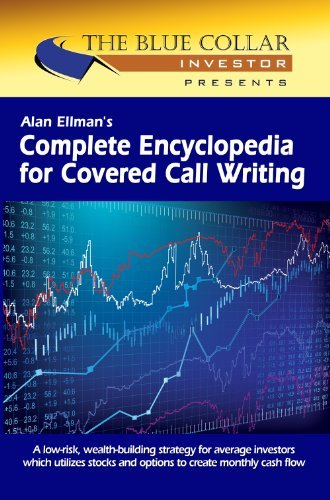 Complete Encyclopedia for Covered Call (Blue Call)