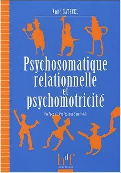 Book Psychosomatique relationnelle et psychomotricité (French Edition)