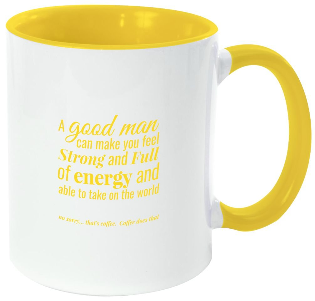 Rikki Knight 「A Good Man Can Make You Feel Strong-Funny Quotes 黄色い柄と内側デザイン」セラミックコーヒーマグカップ 11オンス イエロー B06XW9L3BL