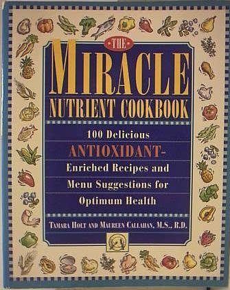 Miracle Nutrient Cookbook ()