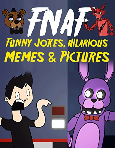 fnaf funny jokes hilarious memes pictures an unofficial five
