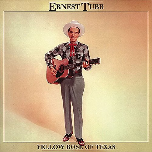 Yellow Rose of Texas by Tubb, Ernest