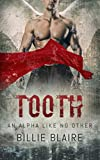 Tooth: An Alpha Like No Other (A Song of Starlight Book 1)
