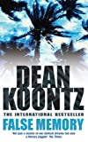 Front cover for the book False Memory by Dean Koontz