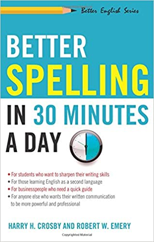 Number Names Worksheets month spelling in english : Better Spelling in 30 Minutes a Day (Better English Series): Harry ...