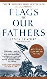 Flags of Our Fathers Illustrat edition by Bradley, James, Powers, Ron (2006) Mass Market Paperback