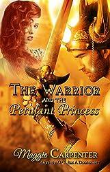 The Warrior and The Petulant Princess