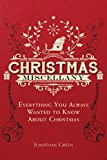 Christmas Miscellany: Everything You Always Wanted to Know About Christmas (Books of Miscellany)