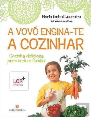 A Vóvó Ensina-te a Cozinhar (Portuguese Edition)