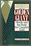 img - for Golden giant: Hemlo and the rush for Canada's gold book / textbook / text book