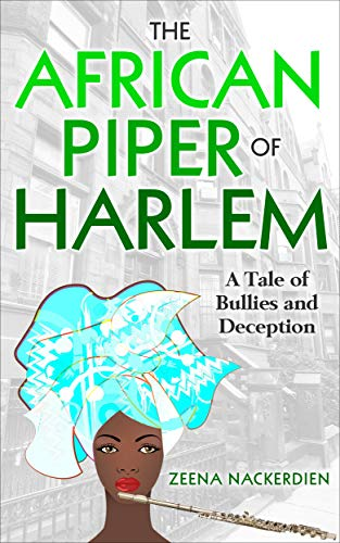 Book: The African Piper of Harlem by Zeena Nackerdien