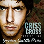 Criss Cross : PsyCop, Book 2 | Jordan Castillo Price