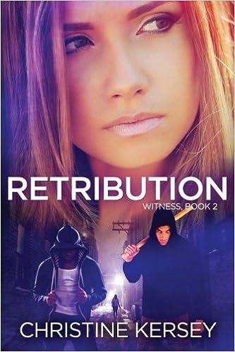 Retribution (Witness, Book 2): Volume 2
