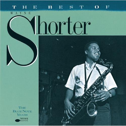 The Best Of Wayne Shorter