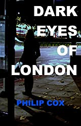 Dark Eyes of London (English Edition)