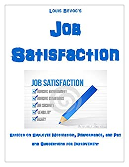 """the effect of work motivation on job satisfaction Meaningful work are factors of compensation management which have direct effect on job satisfaction  work"""" job satisfaction  job performance and motivation."""