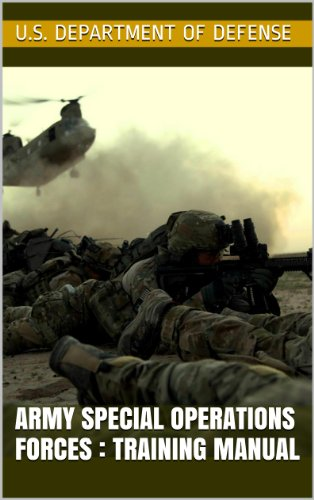 Army Special Operations Forces : Training Manual