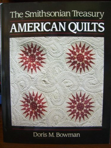 American Quilts: The Smithsonian (American Quilts)