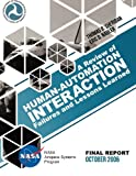 img - for A Review of Human-Automation Interaction Failures and Lessons Learned book / textbook / text book