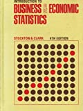 Introduction to Business and Economic Statistics, John Robert Stockton and Charles Tallifero Clark, 0538132302