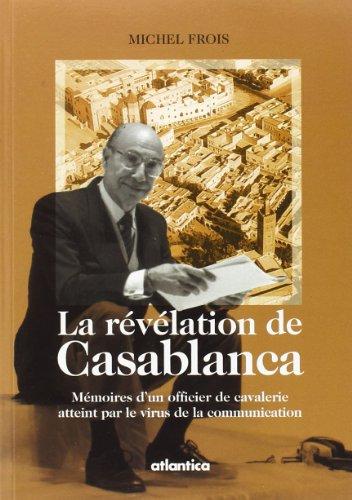 La Révélation de Casablanca