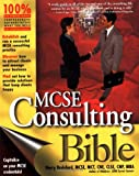 MCSE Consulting Bible, Harry M. Brelsford, 0764547747