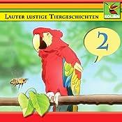 Lauter lustige Tiergeschichten 2 | Peer Thomsen