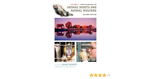 encyclopedia of animal rights and animal welfare second edition