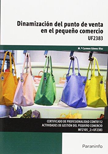 Descargar Libro Dinamización Del Punto De Venta En El Pequeño Comercio Mª Del Carmen GÓmez DÍaz