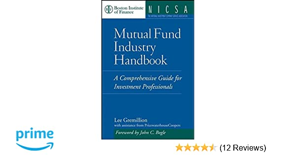 Mutual Fund Industry Handbook A Comprehensive Guide For Investment