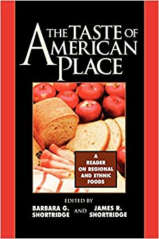 Book The Taste of American Place: A Reader on Regional and Ethnic Foods