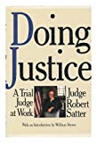 Doing Justice, Robert Satter, 067169152X