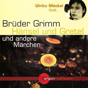 Hänsel und Gretel und andere Märchen Audiobook