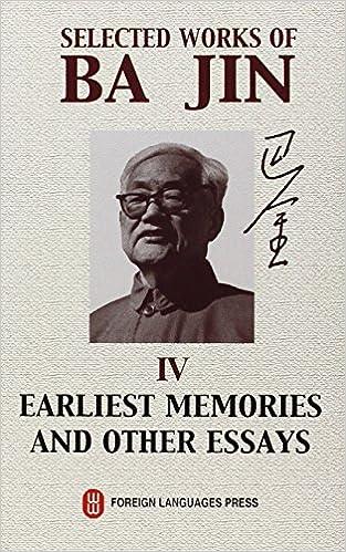 Descargar Elitetorrent Selected Works Of Ba Jin: V.4: Earliest Memories And Other Essays: Vol 4 PDF Web